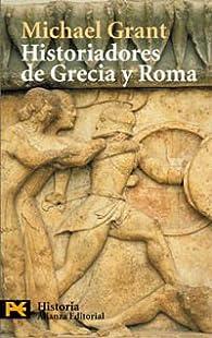 Historiadores de Grecia y Roma: Información y desinformación par  MICHAEL GRANT