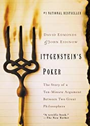 By Edmonds, David ( Author ) [ Wittgenstein's Poker: The Story of a Ten-Minute Argument Between Two Great Philosophers By Sep-2002 Paperback