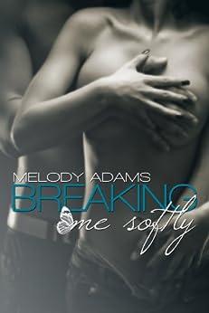 Breaking me softly von [Adams, Melody]