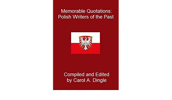 Memorable Quotations: Polish Writers of the Past