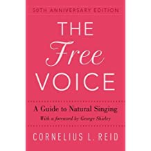 The Free Voice: A Guide to Natural Singing