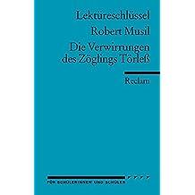 Robert Musil: Zögling Törleß. Lektüreschlüssel