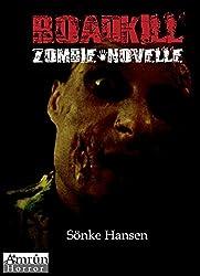 Roadkill: Zombie-Novelle (Amrun Horror 1)