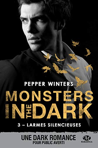 Monsters in the dark, T3 : Larmes silencieuses par Pepper Winters
