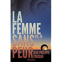 La femme sans peur (Volume 10)