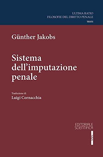 Sistema dell'imputazione penale (Ultima ratio. Filosofia dir.penale. Testi)