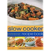 THE SLOW COOKER RECIPE BOOK