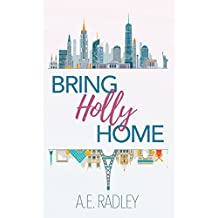 Bring Holly Home (English Edition)