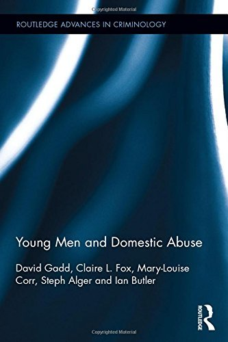 Young Men and Domestic Abuse (Routledge Advances in Criminology) by David Gadd (2015-07-27)