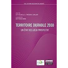 Territoire durable 2030: Un état des lieux prospectif