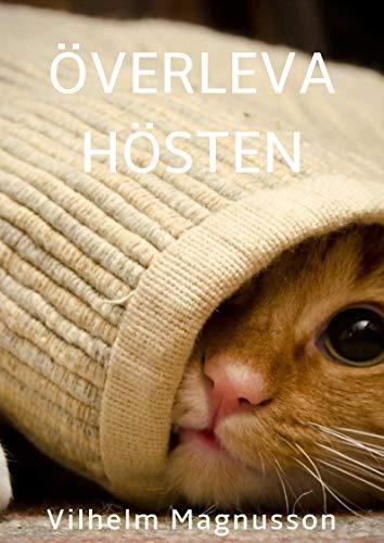 Överleva hösten (Swedish Edition) por Vilhelm  Magnusson