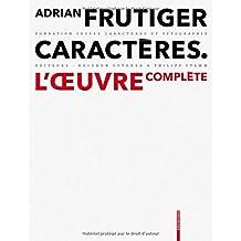 Adrian Frutiger Caracteres L´Oeuvre Complete