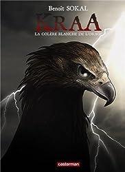Kraa, Tome 3 : La colère blanche de l'orage