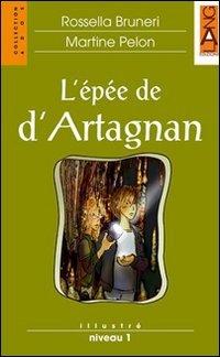 L'épée de d'Artagnan. Con CD Audio