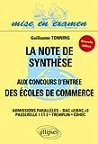 La note de synthèse aux concours d'entrée des écoles de commerce : Admission parallèles-Bac+2/Bac+3 Passerelle 1 et 2/Tremplin/EDHEC