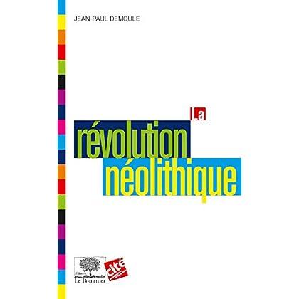 La Révolution néolithique (Le collège t. 14)
