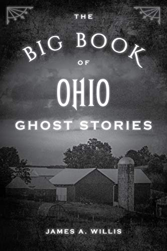 The Big Book of Ohio Ghost Stories (Big Book of Ghost Stories)