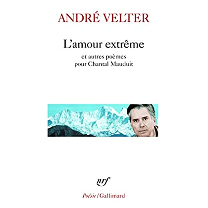 L'amour extrême/Le septième sommet/Une autre altitude