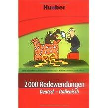 2000 Redewendungen Deutsch-Italienisch