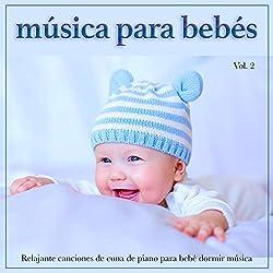 Música para bebés: Relajante canciones de cuna de piano para bebé dormir música, Vol. 2