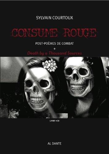 Consume Rouge par Sylvain Courtoux