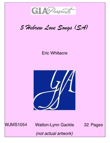 Eric Whitacre Five Hebrew Love Songs (Women'S Voices) Chor