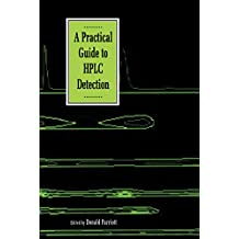 A Practical Guide to HPLC Detection (English Edition)