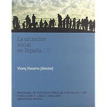 3: La situación social en España (III) (Libros singulares)