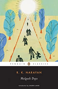 Malgudi Days: Short Stories from An Astrologer's Day and from (Penguin Classics) by [Narayan, R. K.]