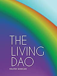 The living Dao - an introduction (English Edition)