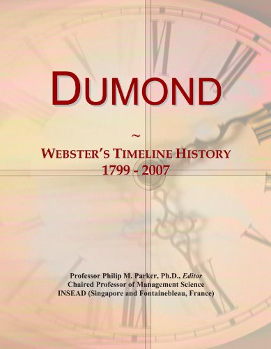 Dumond: Webster's Timeline History, 1799 - 2007