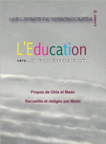 L'Education Vers... la Connaissance Innee