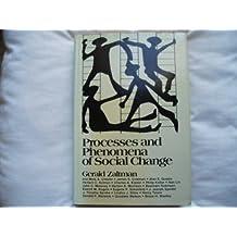 Processes and Phenomena of Social Change