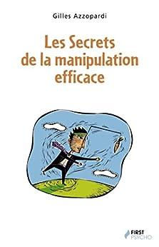 Les Secrets de la manipulation efficace par [CONTI, Nicolas]