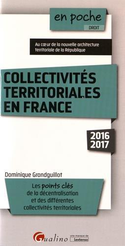 Collectivités territoriales en France par Dominique Grandguillot