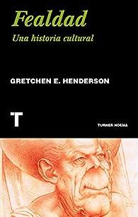 Fealdad par Gretchen E. Henderson