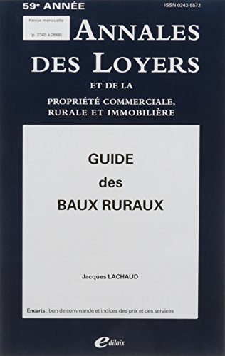 Guide des baux ruraux par Jacques Lachaud
