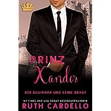 Der Billionär und seine Braut ~ Xander