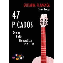 Guitarra Flamenca: 47 Picados