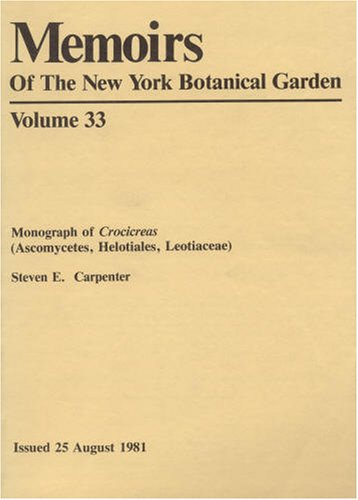 Monograph of Crocireas (Ascomycetes, Helotiales, Leotiaceae