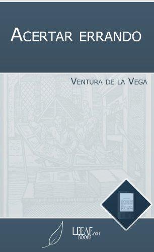 Acertar errando por Ventura de la Vega