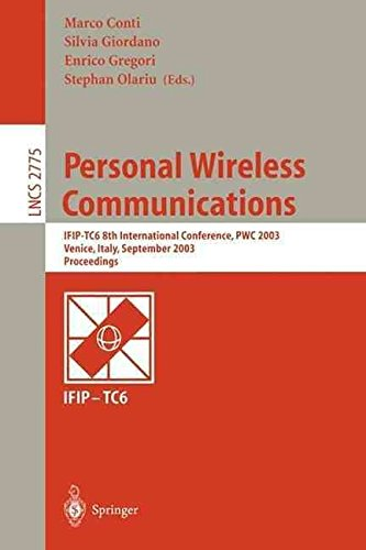 [(Personal Wireless Communications : IFIP-TC6 8th International Conference, PWC 2003, Venice, Italy, September 23-25, 2003, Proceedings)] [Edited by Marco Conti ] published on (September, 2003)