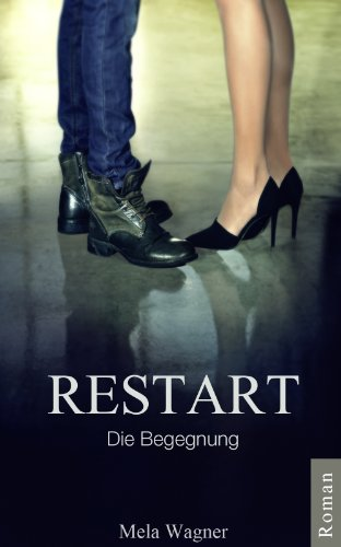 Buchseite und Rezensionen zu 'RESTART - Die Begegnung' von Mela Wagner