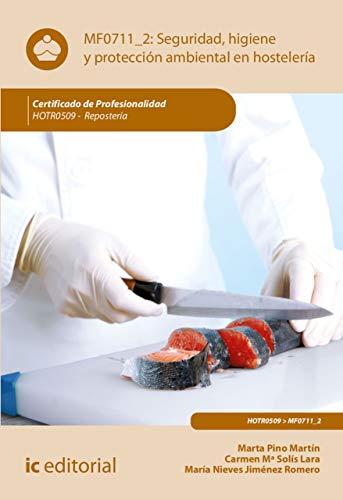Seguridad e Higiene y Proteccion Ambiental en Hostelería. HOTR0509 por Marta Pino Martín
