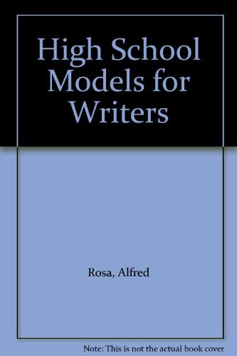 High School Models for Writers by Alfred Rosa (2005-06-01) par Alfred Rosa;Paul Eschholz