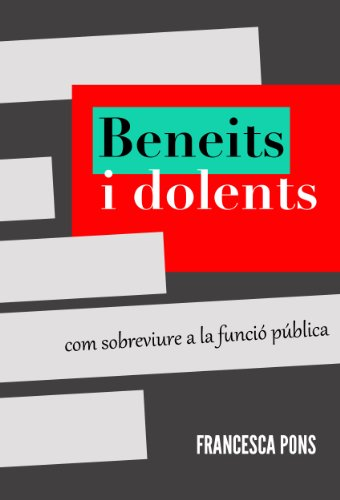 Beneits i dolents (Catalan Edition)