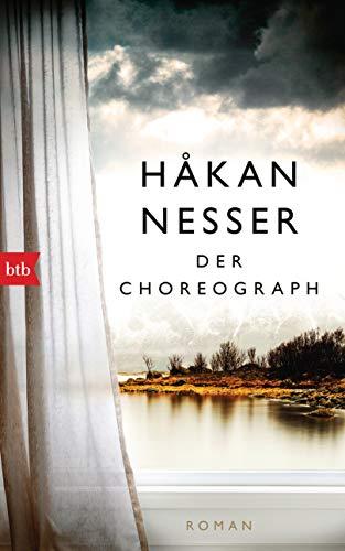 Der Choreograph: Roman - Sonderausgabe zum 70. Geburtstag - Håkan Nessers erster Roman erstmals auf Deutsch: Alle Infos bei Amazon