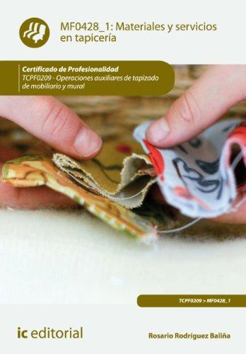 Materiales y servicios en tapicería. TCPF0209 por Rosario Rodríguez Baliña