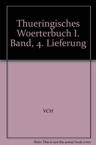 Thüringisches Wörterbuch: I. Band, 4. Lieferung (aufherhinan - außenwendig): BD I /Lfg 4