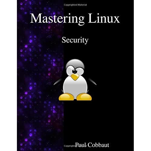 Mastering Linux - Security by Paul Cobbaut (2016-03-13)